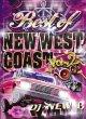 ★第2弾★最新NEW WESTベスト★DJ New B /BEST OF NEW WESTCOAST VOL.2★