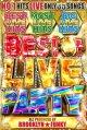 ◆最新ライブONLY◆BEST OF LIVE PARTY◆