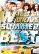 ◆爽快サマードライブ◆WILD DRIVE SUMMER BEST ◆