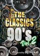 第2弾★90年代CLASSICSオンリーMIX★DJ New B / The Classics 90's vol.2★