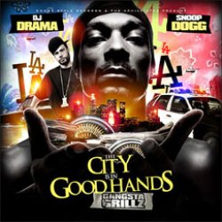 画像1: DJ Drama & Snoop Dogg - The City Is In Good Hands